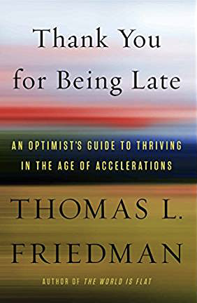 Book Review: Thank You for Being Late: An optimists guide to thriving in the age of acceleration